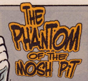 The Phantom of the Mosh Pit title card