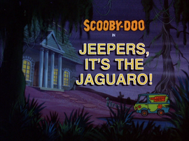 Jeepers, It's the Jaguaro title card