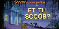 Et Tu, Scoob?