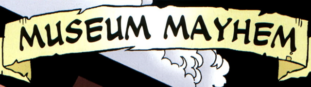 File:Museum Mayhem title card.png
