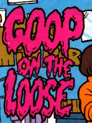 Goop on the Loose title card
