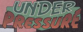 Under Pressure title card