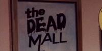The Dead Mall