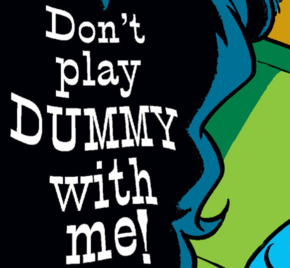 Don't Play Dummy with Me title card