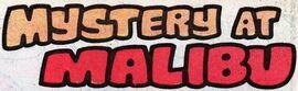 Mystery at Malibu title card