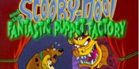 Scooby-Doo! and the Fantastic Puppet Factory