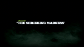 The Shrieking Madness title card