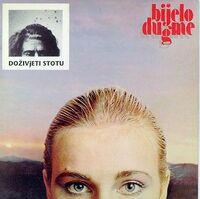 Bijelo Dugme - 1981 - Dozivjeti Stotu