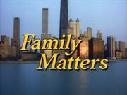 1989 - Family Matters Title Card