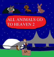 All Animals go to Heaven 2 poster