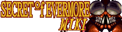 Secret of Evermore Wiki