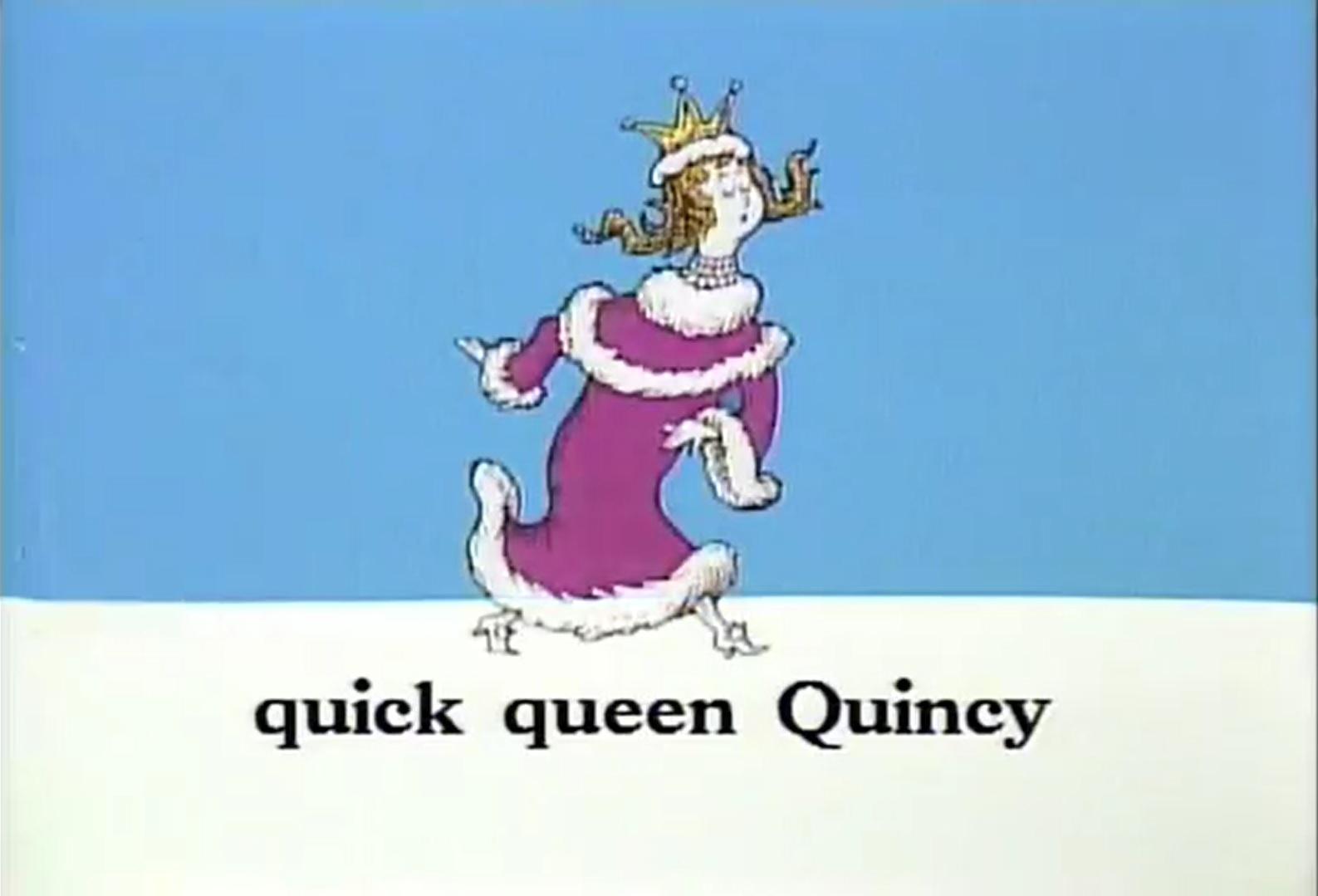 Image - Quick queen of quincy.jpg | Dr. Seuss Wiki | Fandom powered by ...