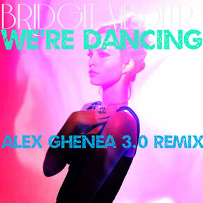 We're Dancing Remix Version