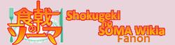 Shokugeki no Soma Fanon Wikia