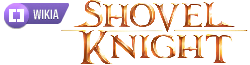 Shovel Knight Wiki