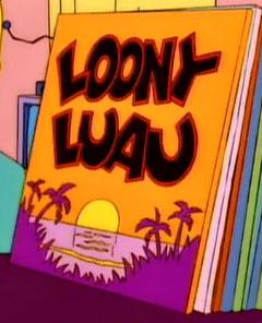 File:Loony Luau.png