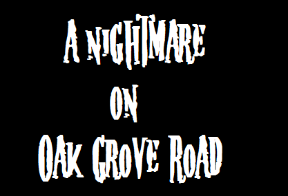 File:A Nightmare on Oak Grove Road.png