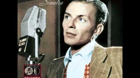 """Anytime, Anywhere"" Frank Sinatra"