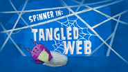 Spinner In 'Tangled Web'