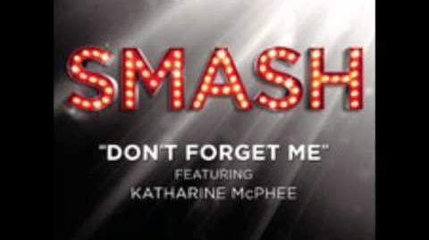Smash - Don't Forget Me (Lyrics)