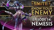 SMITE Know Your Enemy 14 - Nemesis