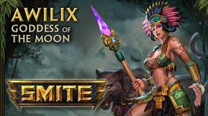 SMITE - God Reveal - Awilix, Goddess of the Moon