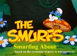 Smurfs Smurfing About