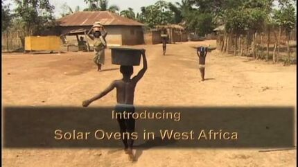 Thirsty Planet - Introducing Solar Ovens to West Africa - 27 min