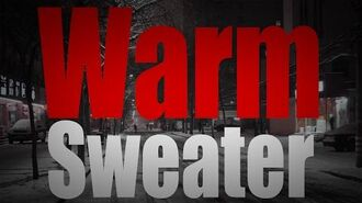 """""""Warm Sweater"""" reading by Sir Ayme"""