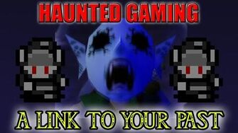 """Haunted Gaming - """"A Link to Your Past"""" (CREEPYPASTA)-0"""