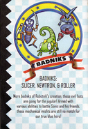 Vol-6-badniks-Slicer,-Newtron-Roller