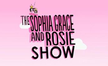 The Sophia Grace & Rosie Show