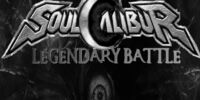 FanGame:SoulGauger:Soulcalibur: Legendary Battle