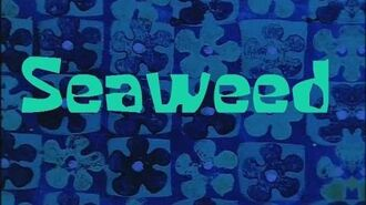 SpongeBob Production Music Seaweed
