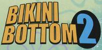 Bikini Bottom 2