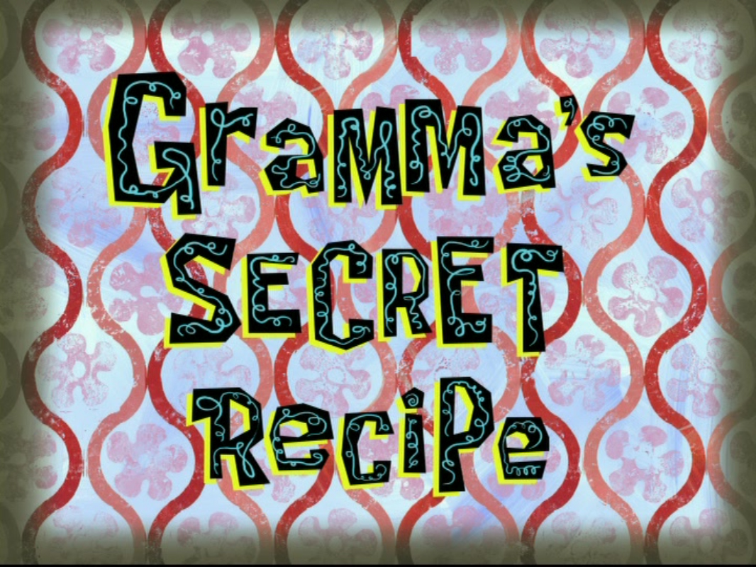 File:Gramma's Secret Recipe.jpg