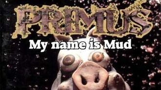 Primus - My Name Is Mud (LYRICS)