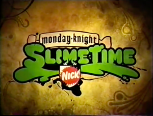 Monday-knight Slimetime
