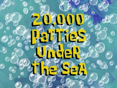 20,000 Patties Under the Sea