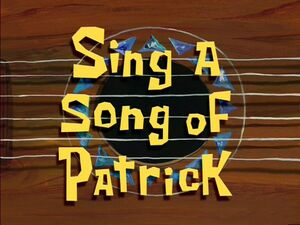 Sing a Song of Patrick