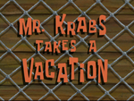 Mr. Krabs Takes a Vacation