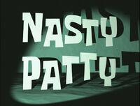 Nasty Patty