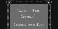 Saloon Door Sorrows