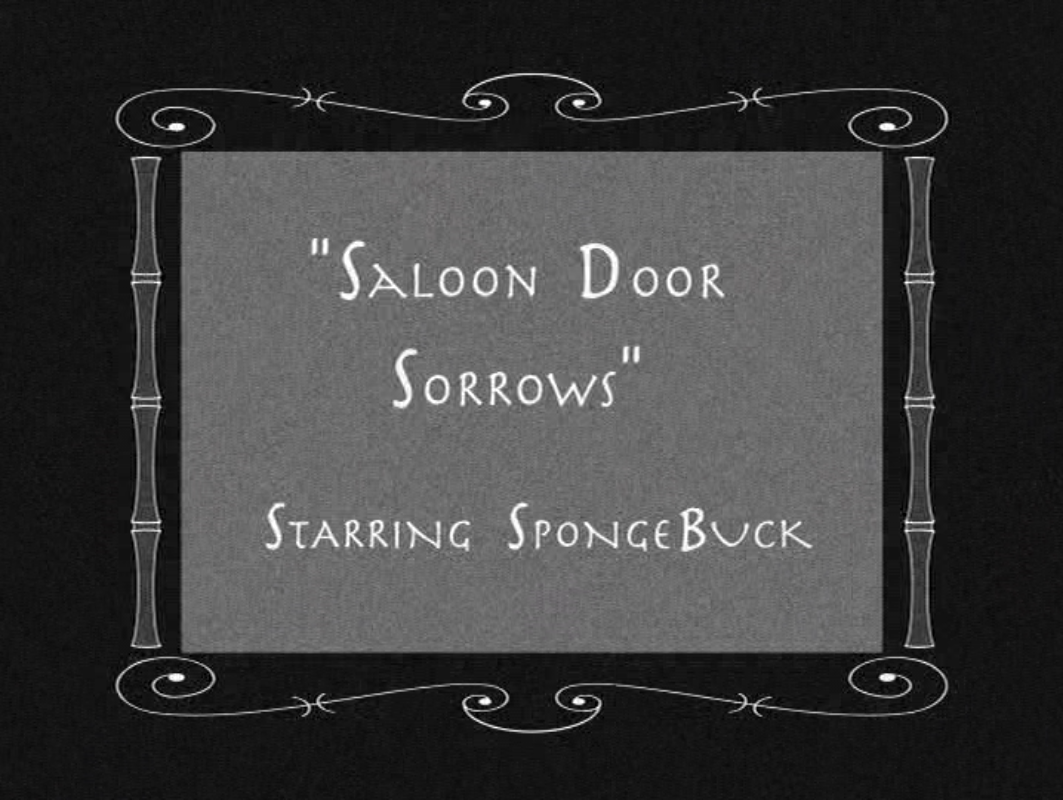 saloon door sorrows encyclopedia spongebobia fandom powered by