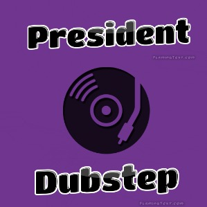 File:Presidentdubstep.jpg