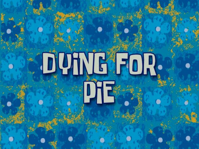 File:Dying for Pie voice-over title card.png