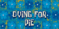 Dying for Pie (voice-over)