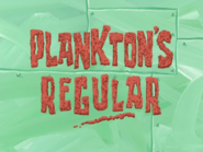 Plankton's Regular