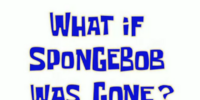What if SpongeBob Was Gone? (Gary) (gallery)