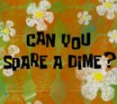 Can You Spare a Dime? (transcript)